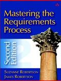Mastering the Requirements Process, Robertson, Suzanne and Robertson, James C., 0321419499