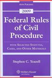 Federal Rules of Civil Procedure 2009 Statutory Supplement, Yeazell and Yeazell, Stephen C., 0735579490