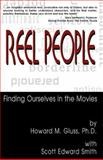 Reel People : Finding Ourselves in the Movies, Gluss, Howard M. and Smith, Scott Edward, 0738859494