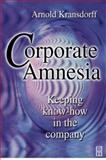 Corporate Amnesia 9780750639491