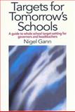 Targets for Tomorrow's Schools, Nigel Gann, 0750709499