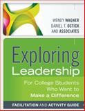 Exploring Leadership : For College Students Who Want to Make a Difference, Facilitation and Activity Guide, Wagner, 1118399498