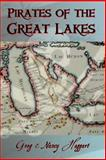 Pirates of the Great Lakes, Greg Haggart and Nancy Haggart, 1435719492