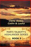 Marti Talbott's Highlander Series 5, Marti Talbott, 1461079497
