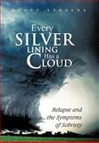 Every Silver Lining Has a Cloud, Scott Stevens, 147975949X