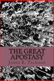 The Great Apostasy, James E. Talmage, 1484849493