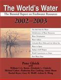 The World's Water 2002-2003, Pacific Institute for Studies in Development Staff and Peter H. Gleick, 1559639490