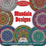 Infinite Coloring Mandala Designs, Martha Bartfeld and Alberta Hutchinson, 0486469492