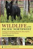 Wildlife of the Pacific Northwest, David Moskowitz, 0881929492
