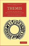 Themis : A Study of the Social Origins of Greek Religion, Harrison, Jane Ellen, 1108009492