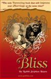Bliss, Rabi Stephen Baars, 1419659499