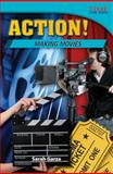 Action! Making Movies, Sarah Garza, 1433349493