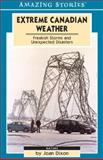Extreme Canadian Weather, Joan Dixon, 1551539497