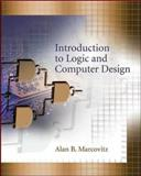 Introduction to Logic and Computer Design, Marcovitz, Alan B., 0073529494