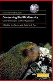 Conserving Bird Biodiversity : General Principles and their Application, , 0521789494