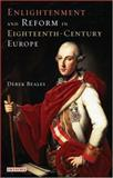 Enlightenment and Reform in Eighteenth-Century Europe, Beales, Derek, 1860649491