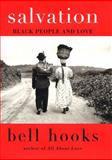 Salvation, Bell Hooks, 0060959495