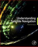 Understanding Satellite Navigation, Acharya, Rajat, 0127999493