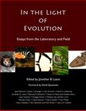 In the Light of Evolution : Essays from the Laboratory and Field, , 0981519490