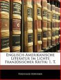 Englisch-Amerikanische Literatur Im Lichte Französischer Kritik, Ferdinand Horneber, 1141109492