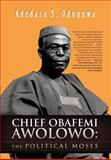 Chief Obafemi Awolowo, Adedara S. Oduguwa, 1466929499