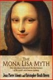 The Mona Lisa Myth, Jean-Pierre Isbouts and Christopher Brown, 1492289493