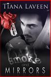 Smoke and Mirrors, Tiana Laveen, 1500579491