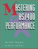 Mastering AS/400 Performance, Arnold, Alan and Jones, Charly, 1882419499