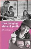 The Changing State of Youth, Mizen, Phil, 0333739493