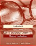 Microeconomics : Theory and Applications, Browning, Edgar K. and Zupan, Mark A., 0470429496