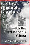 Riding through Katrina with the Red Baron's Ghost, J. Garcia, 1475069499