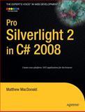 Pro Silverlight 2 in C# 2008, MacDonald, Matthew, 1590599497