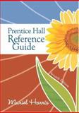 Prentice Hall Reference Guide, Harris, Muriel, 013237949X