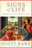Signs of Life, Scott Hahn, 0385519494