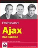 Professional Ajax, Nicholas C. Zakas and Jeremy McPeak, 0470109491