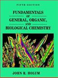 Fundamentals of General, Organic, and Biological Chemistry, Holum, John R., 0471579491