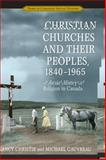 Religion, Peoples and the Making Of, Christie/Gauvreau, Nancy/Michael, 0802089496