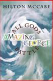 All Gods Battle Amazing George, Hilton McCabe, 1475989490