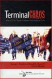 Terminal Chaos : Why US Air Travel Is Broken and How to Fix It, Donohue, George L. and Shaver, R. D., 1563479494