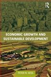 Economic Growth and Sustainable Development, Hess, Peter Neal, 0415679494