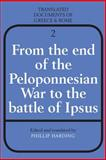 From the End of the Peloponnesian War to the Battle of Ipsus, , 0521299497