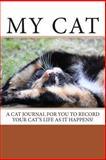 My Cat, Debbie Miller, 1493559494