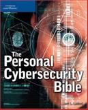 The Personal Cybersecurity Bible, Ledford, Jerri L., 1592009492