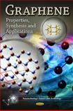 Graphene : Properties, Synthesis and Applications, Xu, Zhiping, 1614709491