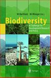 Biodiversity : A Challenge for Development Research and Policy, , 3540639497