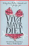 The Viva Mayr Diet, Harald Stossier and Helena Frith Powell, 000730949X