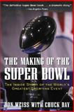 The Making of the Super Bowl 9780071429498