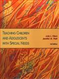 Teaching Children and Adolescents with Special Needs, Olson, Judy and Platt, Jennifer M., 0130999490