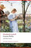 Cousin Phillis and Other Stories, Elizabeth Gaskell, 0199239495