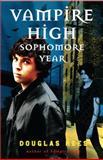 Vampire High: Sophomore Year, Douglas Rees, 0385739494
